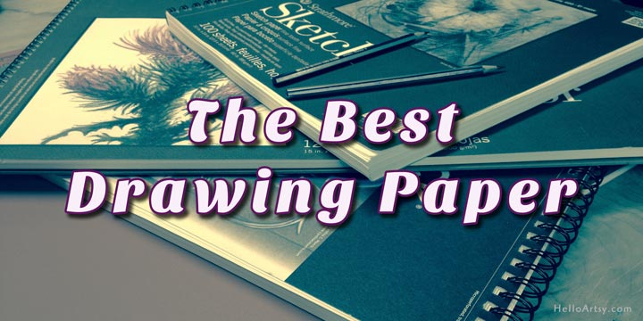 Best Drawing Paper