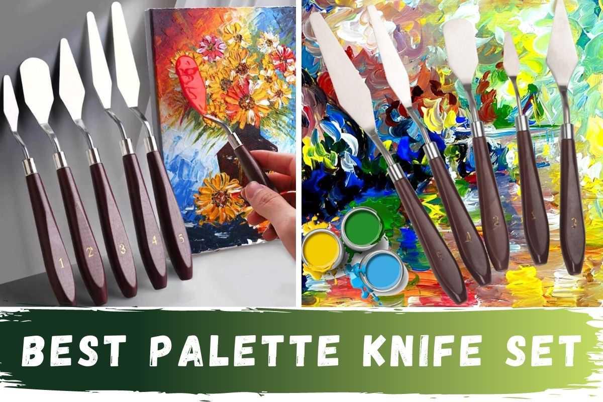 Best Palette Knives